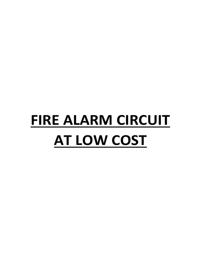 Fire Alarm Circuit At Low Cost Operational Amplifier Transistor 2n2907 In The Reverse Unit Project Schematic Diagram And Datasheet