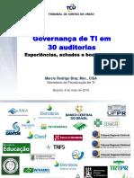 2. Governança de TI Em 30 Auditorias - Experiências, Achados e Boas Práticas - Márcio Rodrigo Braz