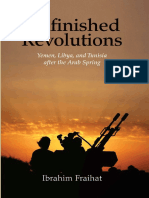 Ibrahim Fraihat-Unfinished Revolutions_ Yemen, Libya, And Tunisia After the Arab Spring-Yale University Press (2016)