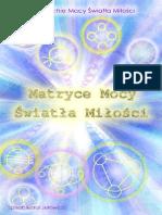 Matryce Mocy Swiatla Milosci