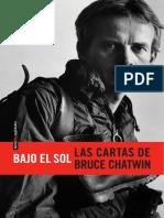Chatwin, Bruce - Bajo el sol. Las cartas de Bruce Chatwin.pdf