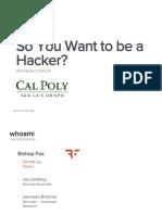 CalPoly-So_You_Want_to_be_a_Hacker-10Nov2014.pdf