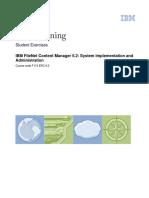 IBM Training Filenet CM 5-2 Implementation and Administration - Excercises.pdf