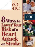 8 Ways to Lower Risk of Heart Attack or Stroke - Mayo
