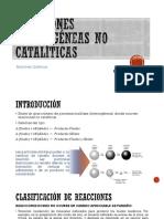 1.-_Rxs_No_Cataliticas_p1