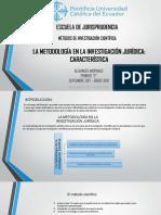 Diapositivas La Metodología en La Investigación Jurídica