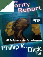 PHILIP K. DICK - El Informe de La Minoria [22572] (r1.2)