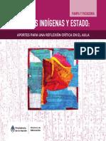 Ministerio de Educación. Indígenas y Estado, Aportes Para Una Reflexión Crítica en El Aula. Pampa y Patagonia. (1)