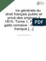 Chénon, Émile, Histoire générale du droit français public et privé des origines à 1815, Vol I, 1926