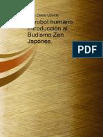 El Robot Humano Introduccion Al Budismo Zen Japones