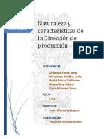 Naturaleza y Caracteristicas de La Direccion de Produccion