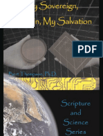 (Scienc Eand Scripture Series) Bert Thompson PhD-My Sovereign, My Sin, My Salvation (Scienc Eand Scripture Series)-Apologetics Press (1999)