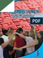 Reflexiones Sobre La Organización y La Estructura en El Sindicalismo Docente