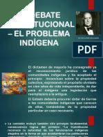 El Debate Constitucional El Problema Indígena