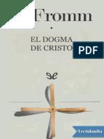 El Dogma de Cristo - Erich Fromm