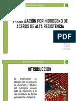 217923523-Fragilizacion-Por-Hidrogeno.pptx