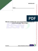 [Standar] SNI 8065-2016 Metode Analisis Dan Cara Pengendalian Rembesan Air Untuk Bendungan Tipe Urugan