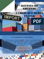 Carlos Luis Michel Fumero - Agentes de Aduanas, 5 Cosas Que Debes Evitar