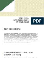 Teoría Crítica (Basea Gneosológicas)