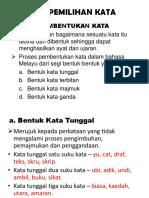 Topik 4.3 Pemilihan Kata Bahasa Kebangsaan