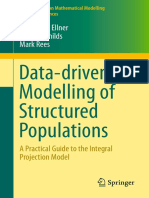 (Lecture Notes on Mathematical Modelling in the Life Sciences) Stephen P. Ellner, Dylan Z. Childs, Mark Rees (Auth.)-Data-driven Modelling of Structured Populations_ a Practical Guide to the Integral