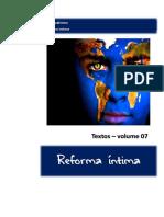 Reforma Íntima - Textos - Vol. 7