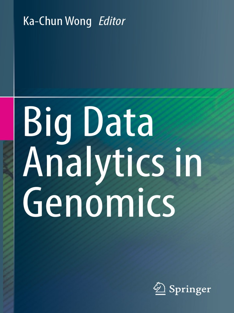 big-data-analytics-in-genomics-ka-chun-wong(www.ebook-dl.com).pdf ...