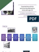 Características de Los Servicios de Enfermería a Inicios Del Siglo XX