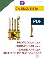 Técnica Escutista - Bandeiras, protocolo, formaturas, Sinais de Pista e Sonoros