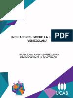 Ucab-Enjuve 2013, Indicadores