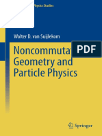 Noncommutative Geometry and Particle Physics - Walter D. Van Suijlekom