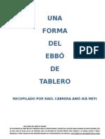 Una Forma de Ebbó de Tablero de Raul Cabrera Ika Meyi.