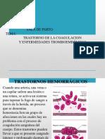 TRASTORNO DE LA COAGULACION  Y ENFERMEDADES TROMBOEMBÓLICAS