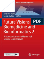 Lodewijk Bos, Denis Carroll, Luis Kun, Andrew Marsh, Laura M. Roa - Future Visions on Biomedicine and Bioinformatics 2