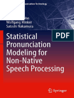 Rainer E. Gruhn, Wolfgang Minker, Satoshi Nakamura - Statistical Pronunciation Modeling for Non-Native Speech Processing
