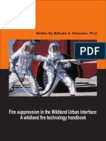 Fire Suppression in the Wildland Urban Interface, A Wildland Fire Technology Handbook
