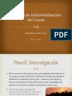 procesodeindustrializacindelcacao-130312223201-phpapp02