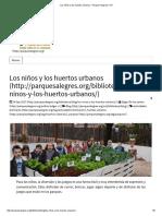 Los Niños y Los Huertos Urbanos - Parques Alegres I.A