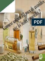 Soigner 10 Maux Du Quotidien Par Les Huiles Essentielles