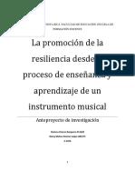 Dani y Meli . Anteproyecto. La Promoción de La Resiliencia Desde El Proceso de Enseñanza Aprendizaje de Un Instrumento Musical(1)