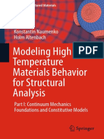 Modeling High Temperature Materials Behavior for Structural Analysis Part I - Continuum Mechanics Foundations and Constitutive Models [Naumenko, Altenbach]