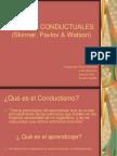 Teorías Conductuales (Skinner, Pavlov & Watson) (1)