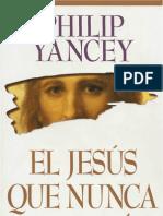El Jesús Que Nunca Conocí-Phillip Yancey