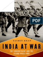 India at War. the Subcontinent and the Second World War - Yasmin Khan