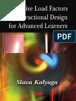 2009 Slava Kalyuga_Cognitive Load Factors in Instructional Design for Advanced Leraners.pdf