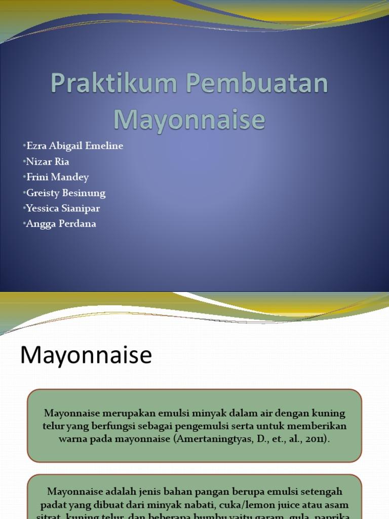 Pembuatan Mayonnaise