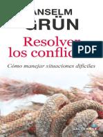 RESOLVER LOS CONFLICTOS. Como m - ANSELM GRUN.pdf