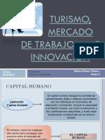 Turismo,Mercado de Trabajo e Innovación