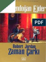 Robert Jordan - Zaman Çarkı 3. Kitap Cilt 1 - Yenidendoğan Ejder