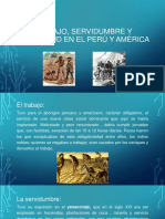 Trabajo, Servidumbre y Esclavitud en El Perú - Copia